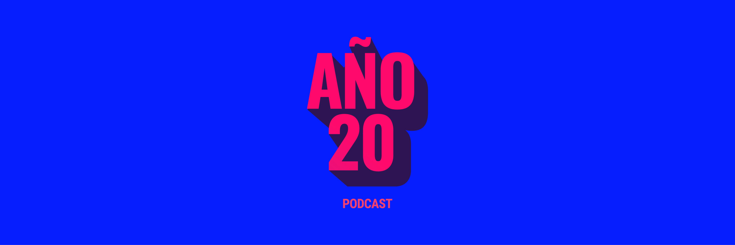 año20 podcast
